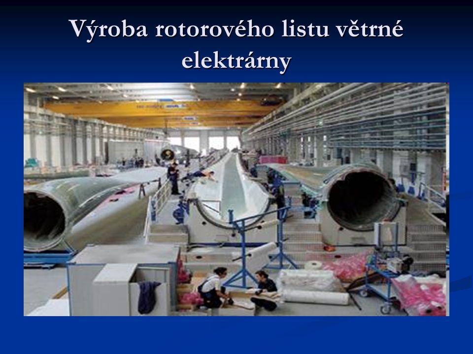 Výroba rotorového listu větrné elektrárny