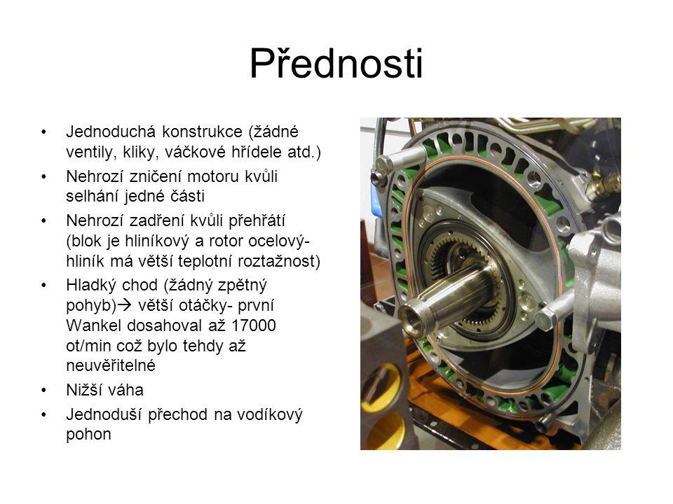 Přednosti Jednoduchá konstrukce (žádné ventily, kliky, váčkové hřídele atd.) Nehrozí zničení motoru kvůli selhání jedné části Nehrozí zadření kvůli př