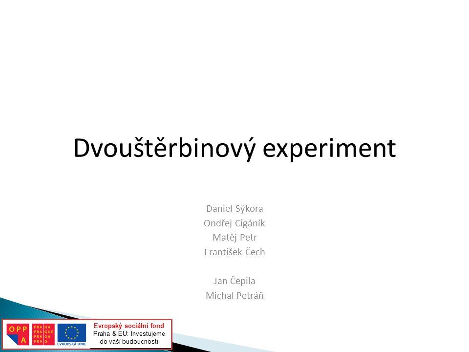  http://utf.mff.cuni.cz/~podolsky/Kvant/Dvoj ster.htm  Wikipedia.org  Apra collaboration - Dvojšterbinový Experiment Conceptual Design Report