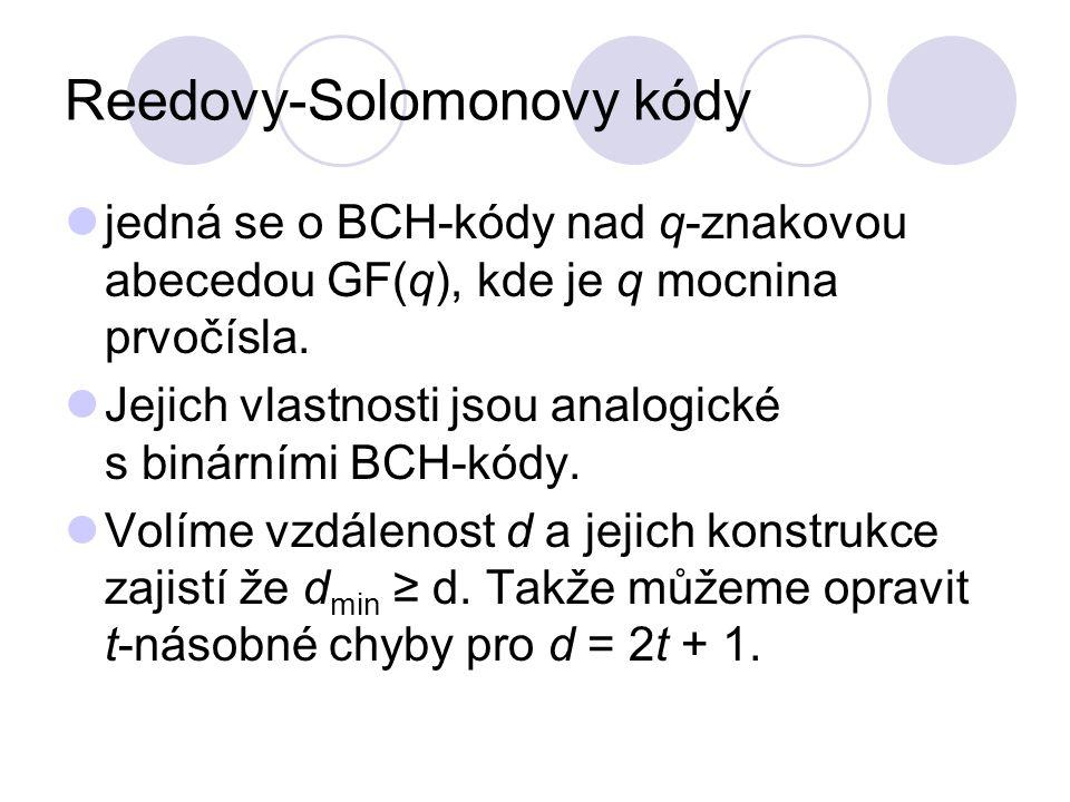 Reedovy-Solomonovy kódy jedná se o BCH-kódy nad q-znakovou abecedou GF(q), kde je q mocnina prvočísla.