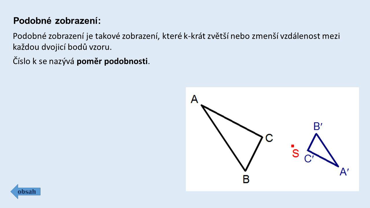 Stejnolehlost: obsah Pro dvě rovnoběžné úsečky existují právě dvě stejnolehlosti, které zobrazí jednu na druhou.