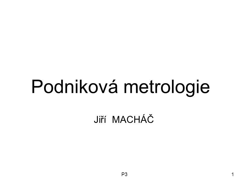 P31 Podniková metrologie Jiří MACHÁČ