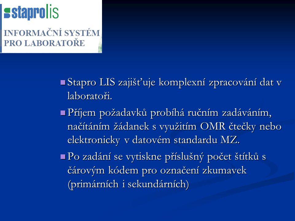 Stapro LIS zajišťuje komplexní zpracování dat v laboratoři. Stapro LIS zajišťuje komplexní zpracování dat v laboratoři. Příjem požadavků probíhá ruční