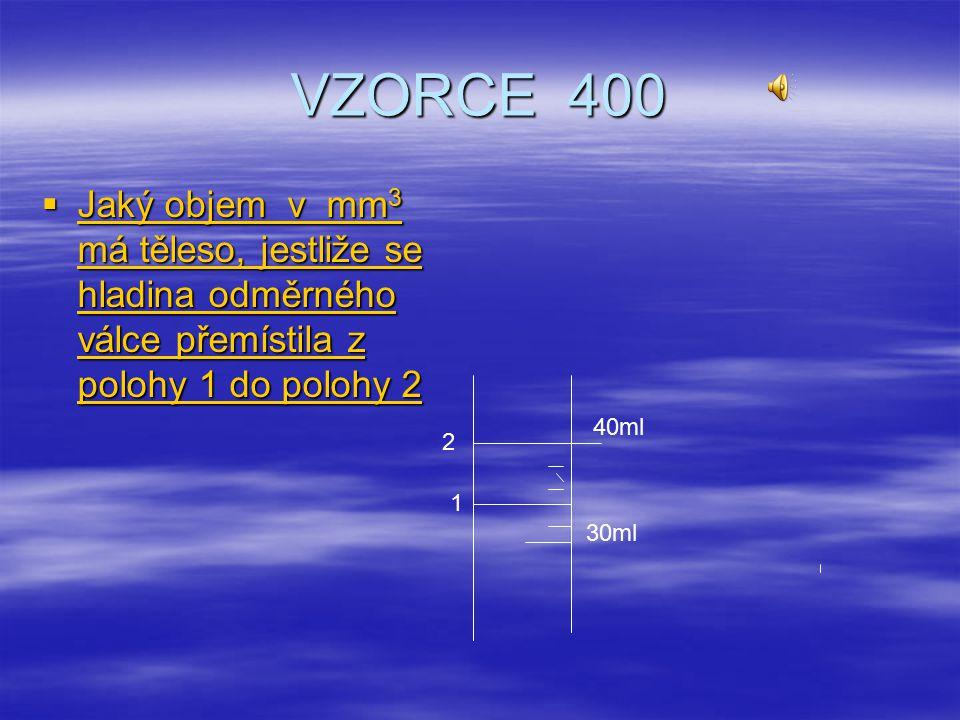 VZORCE 300  Jaký objem v dm 3 má těleso o rozměrech a = 10 cm, b = 120 mm, c = 1 m Jaký objem v dm 3 má těleso o rozměrech a = 10 cm, b = 120 mm, c =