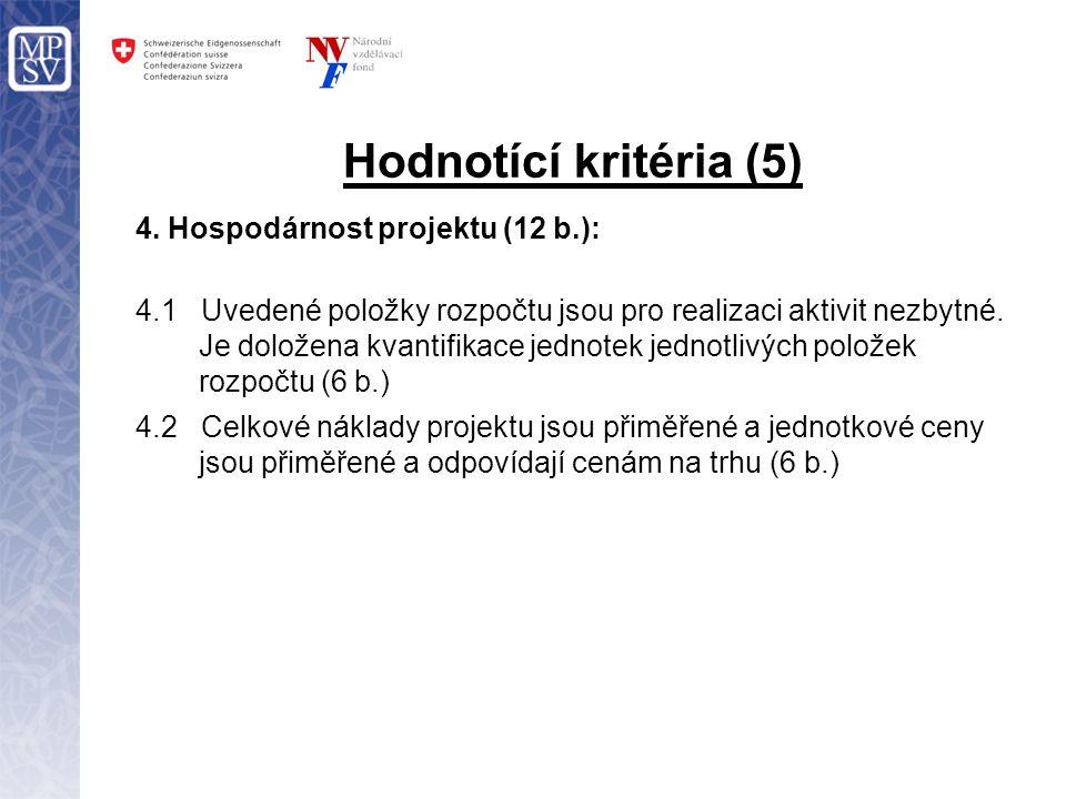 Hodnotící kritéria (5) 4.