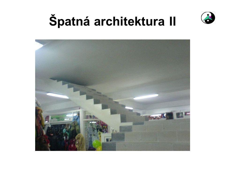 Špatná architektura II