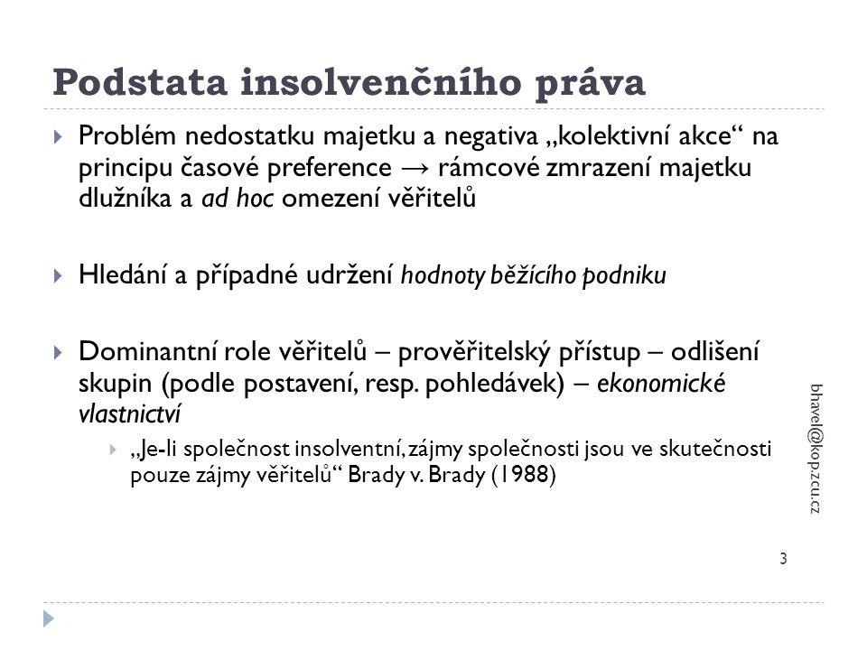 Předlužení bhavel@kop.zcu.cz 14  Jen právnická osoba a FO – podnikatel  Souhrn všech závazků (nikoliv jen splatných) musí převyšovat hodnotu majetku  Při zjišťování předlužení se zohledňuje předpokladatelný vývoj podniku  Oba definiční znaky předlužení je třeba vyhodnocovat společně a vždy zohlednit budoucí vývoj