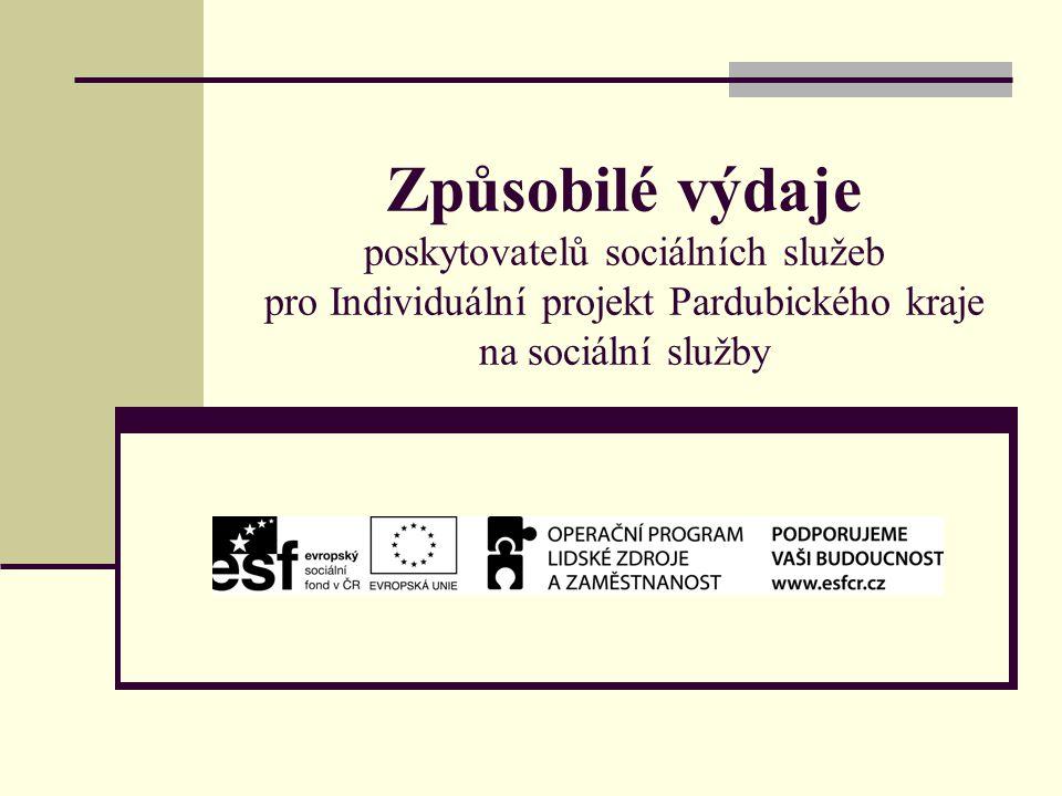 Způsobilé výdaje poskytovatelů sociálních služeb pro Individuální projekt Pardubického kraje na sociální služby