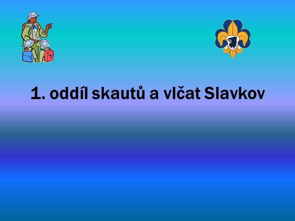 1. oddíl skautů a vlčat Slavkov