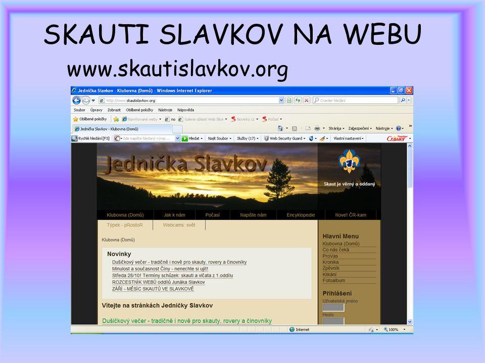 SKAUTI SLAVKOV NA WEBU www.skautislavkov.org