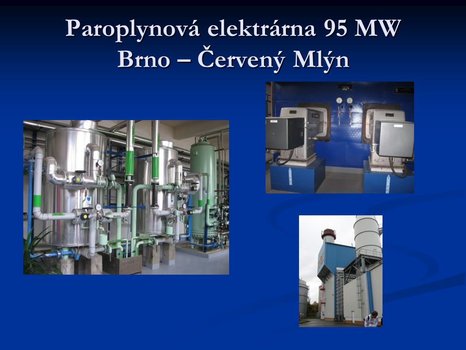Paroplynová elektrárna 95 MW Brno – Červený Mlýn