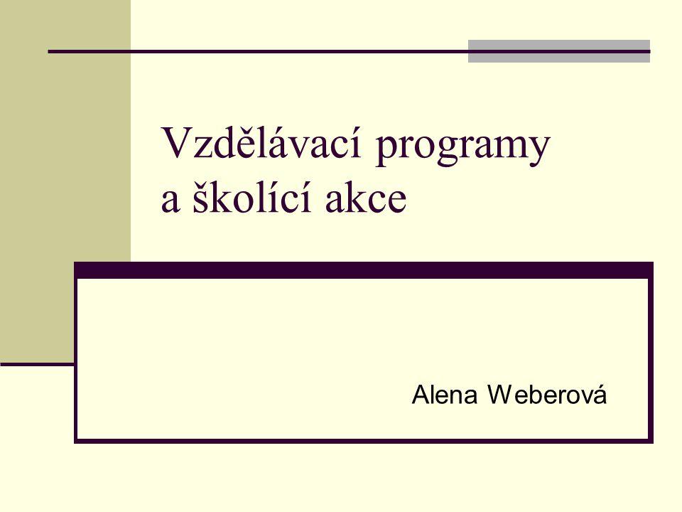 Vzdělávací programy a školící akce Alena Weberová