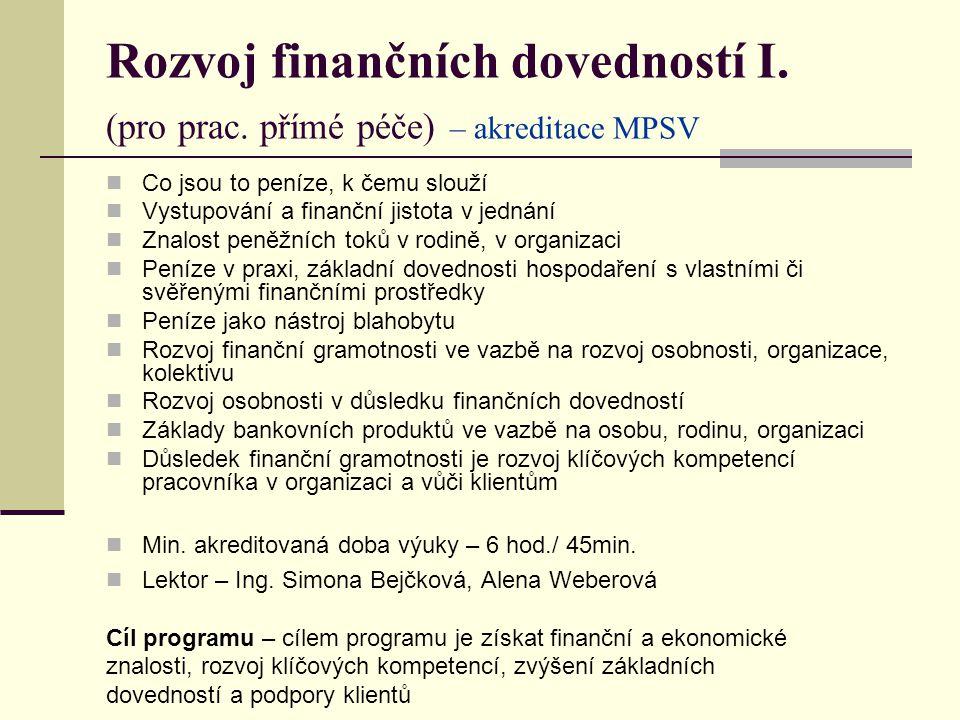 Rozvoj finančních dovedností I.(pro prac.