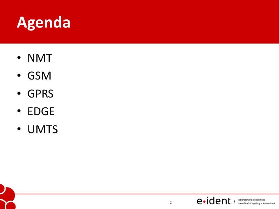 NMT – Nordic Mobile Telephony (1 G) – Finsko, Švédsko, Norsko, Dánsko – vývoj 70.léta, první síť 1981 analogová buňková radiotelefonní síť umí přenášet nejen hlas ale i textové zprávy DMS (Data and Messaging Service) – na základě dodatečného vývoje klasická telefonie s přepojováním okruhů 3 Co je NMT