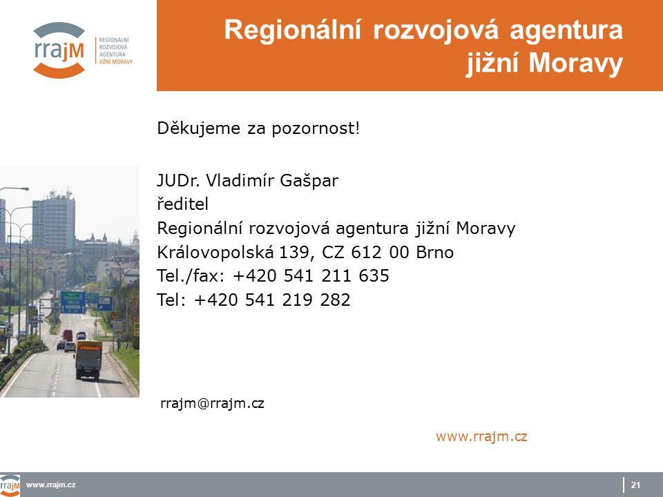 www.rrajm.cz 21 Děkujeme za pozornost.