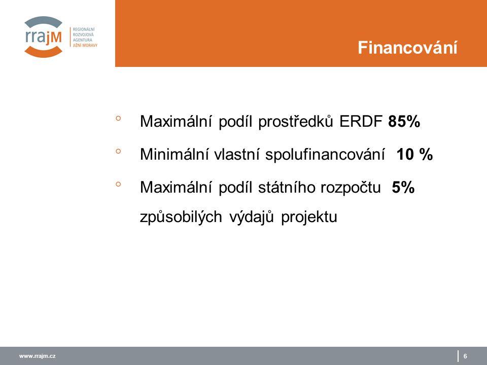 www.rrajm.cz 6 Financování  Maximální podíl prostředků ERDF 85%  Minimální vlastní spolufinancování 10 %  Maximální podíl státního rozpočtu 5% způsobilých výdajů projektu