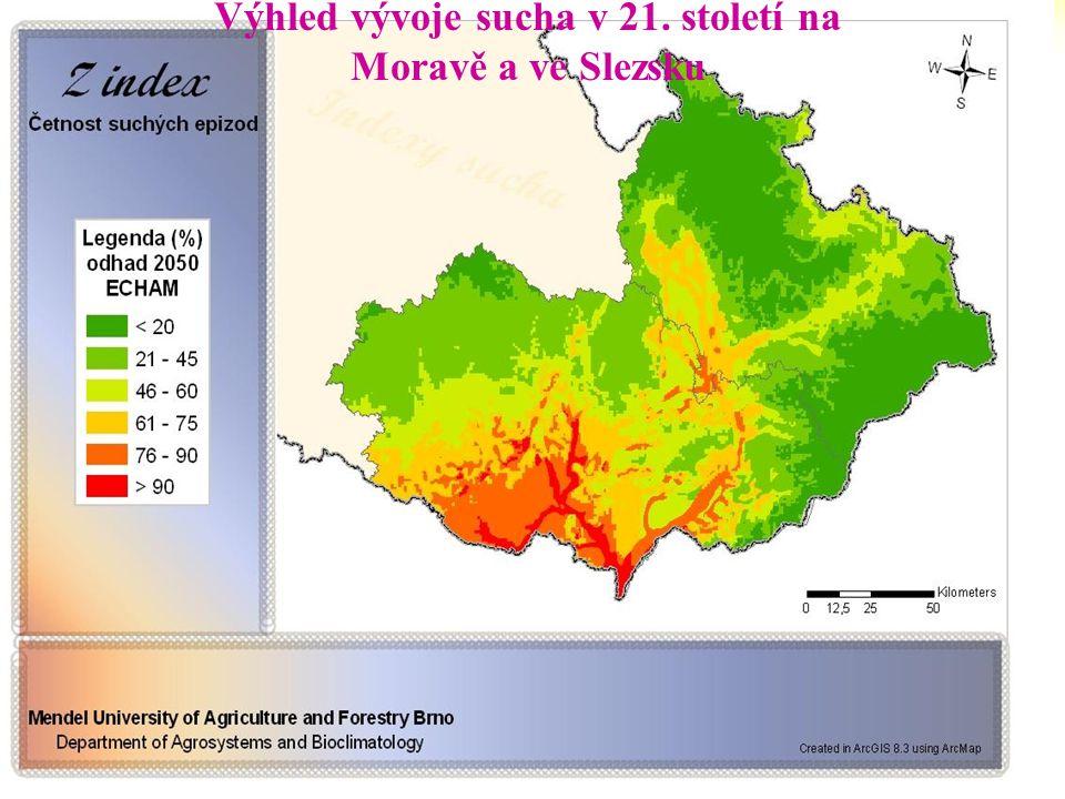 Situace na Moravě Výhled vývoje sucha v 21. století na Moravě a ve Slezsku