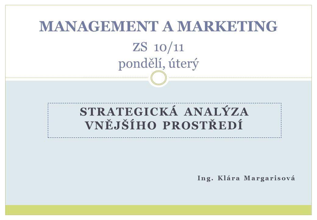 MANAGEMENT A MARKETING z S 10/11 pondělí, úterý Ing.