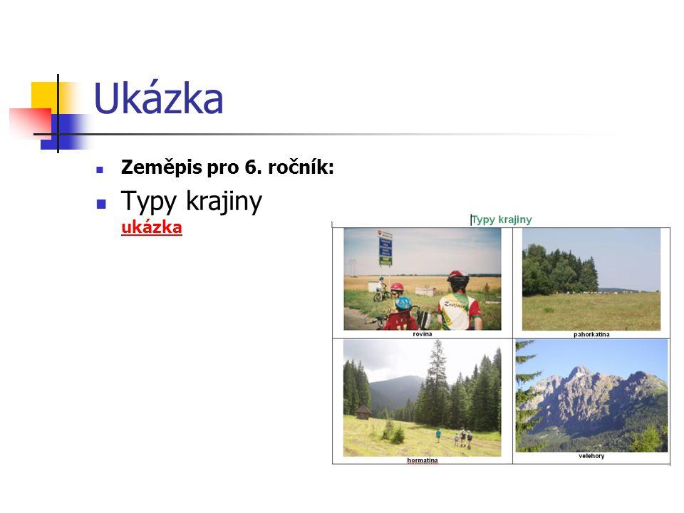 Ukázka Zeměpis pro 6. ročník: Typy krajiny ukázka ukázka