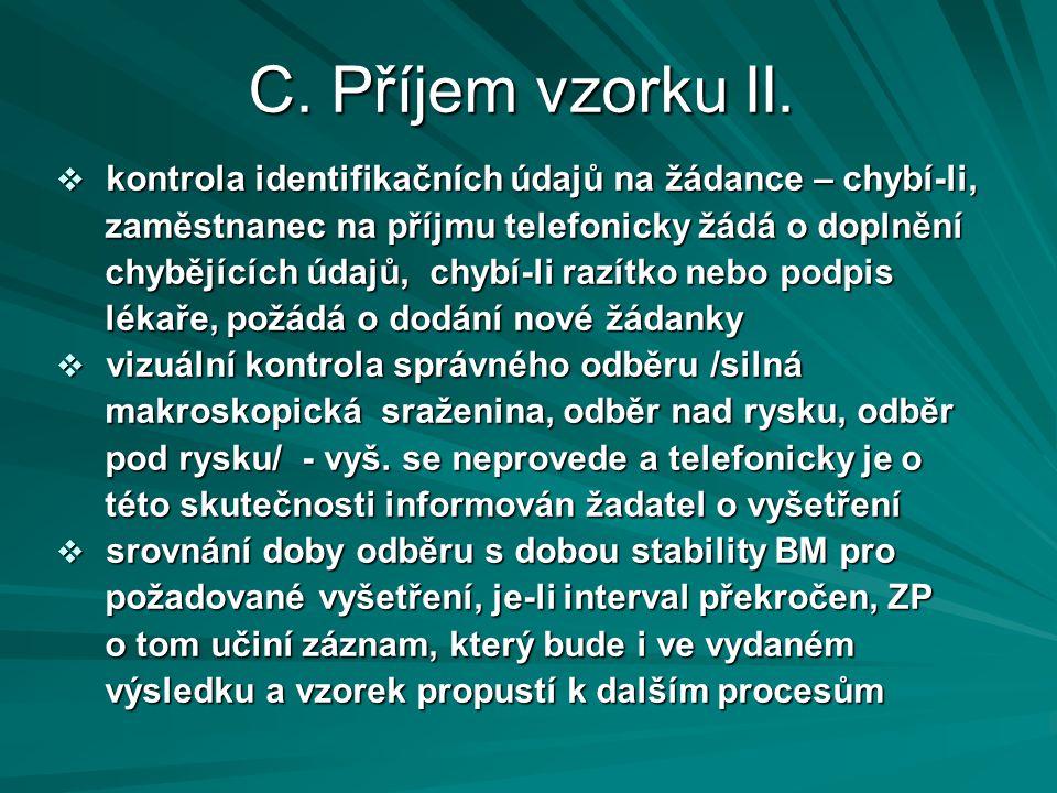 C.Příjem vzorku II.
