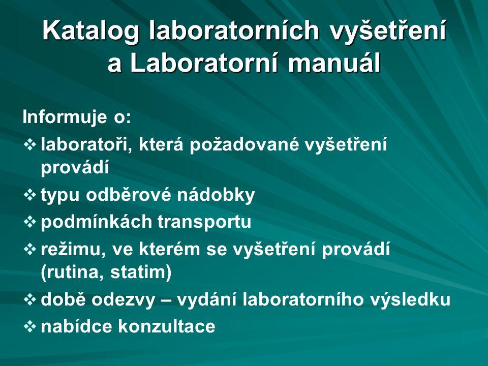 Rozdělení preanalytické fáze: A.Odběr vzorku venózní krve B.