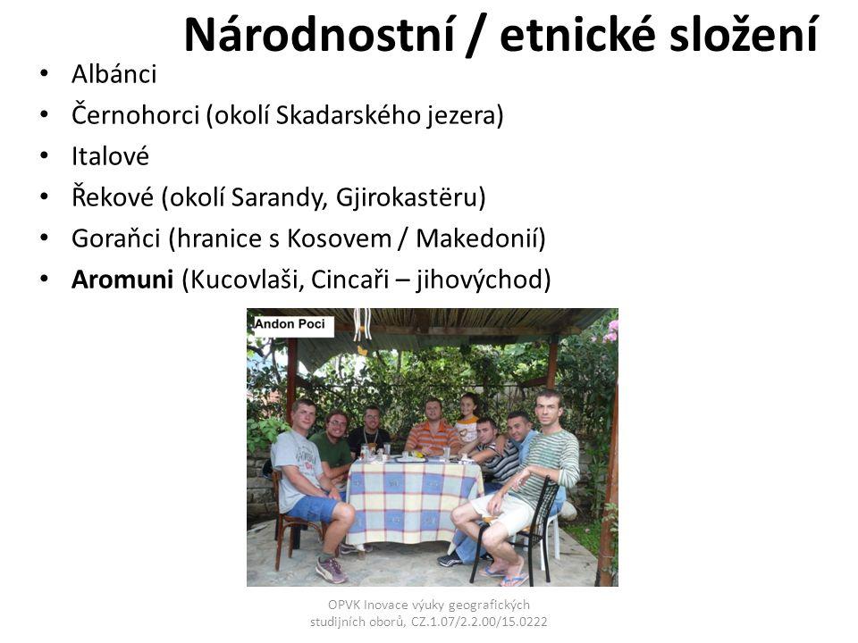 Národnostní / etnické složení Albánci Černohorci (okolí Skadarského jezera) Italové Řekové (okolí Sarandy, Gjirokastëru) Goraňci (hranice s Kosovem /