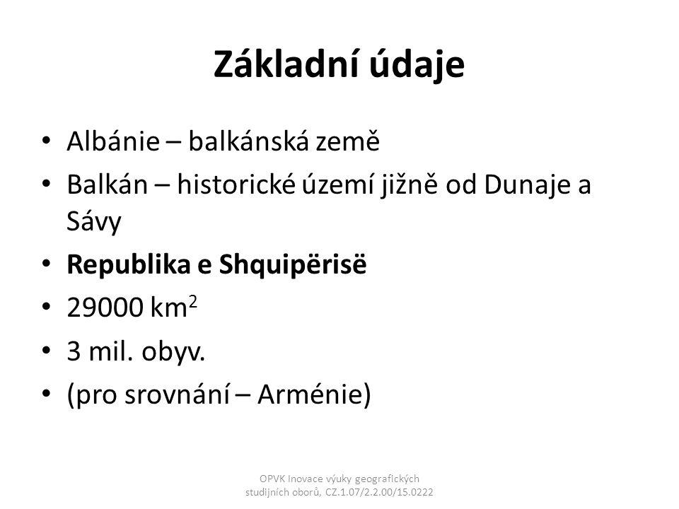 """Přírodní poměry 90% území - hory Dinarská soustava (Korabi – 2764 m n.m.) Řeky Drin, Mati, Vijosë… Klima mediteránní / kontinentální """"Albánská riviéra – množství srážek (2500 mm/rok) OPVK Inovace výuky geografických studijních oborů, CZ.1.07/2.2.00/15.0222"""