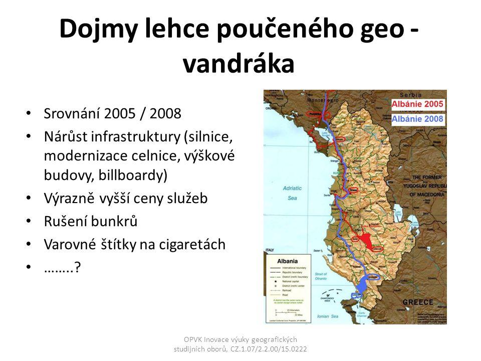 Dojmy lehce poučeného geo - vandráka Srovnání 2005 / 2008 Nárůst infrastruktury (silnice, modernizace celnice, výškové budovy, billboardy) Výrazně vyš