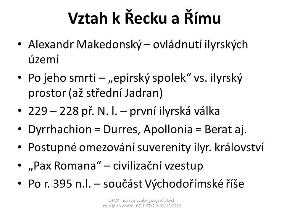 Otázky formování albánského etnika Byzantská říše Od konce 6.