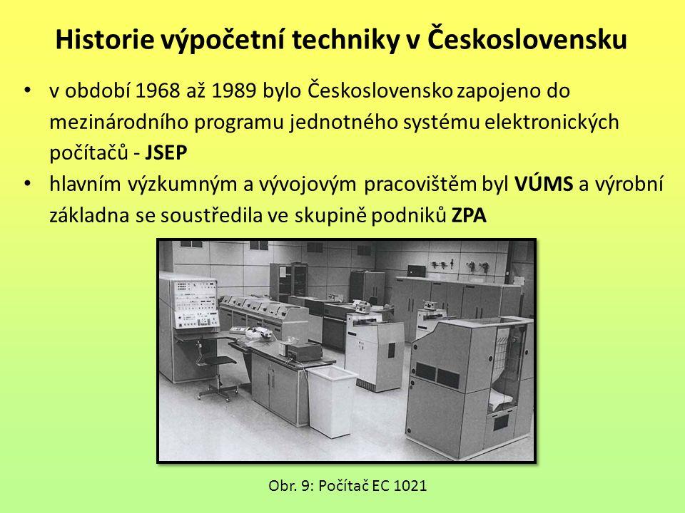 v období 1968 až 1989 bylo Československo zapojeno do mezinárodního programu jednotného systému elektronických počítačů - JSEP hlavním výzkumným a výv
