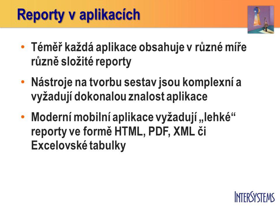 """Téměř každá aplikace obsahuje v různé míře různě složité reporty Nástroje na tvorbu sestav jsou komplexní a vyžadují dokonalou znalost aplikace Moderní mobilní aplikace vyžadují """"lehké reporty ve formě HTML, PDF, XML či Excelovské tabulky Reporty v aplikacích"""