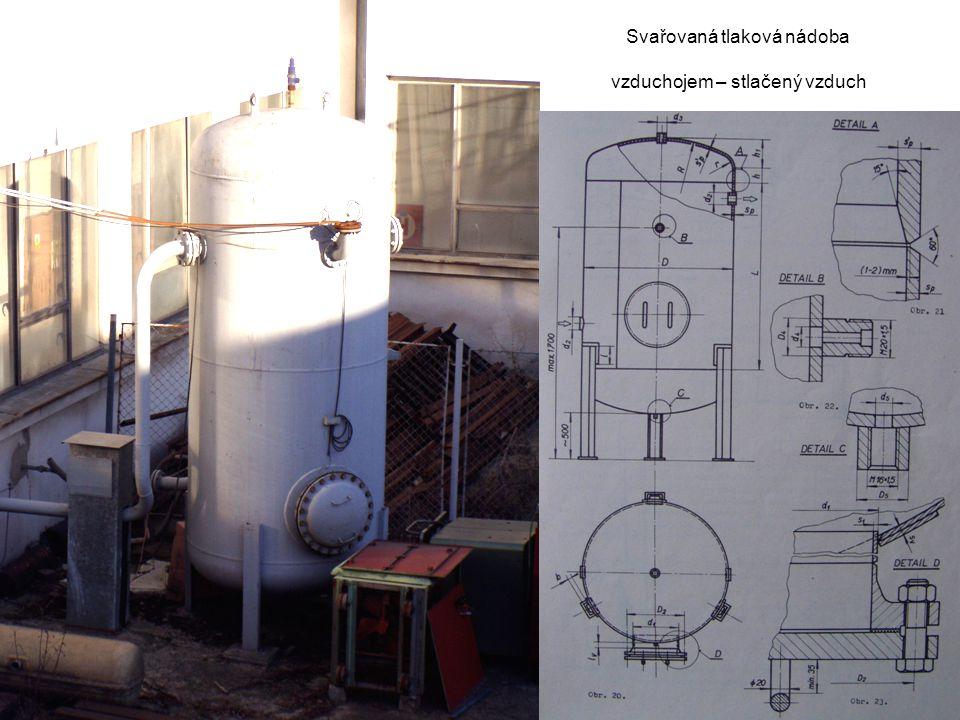 Svařovaná tlaková nádoba vzduchojem – stlačený vzduch