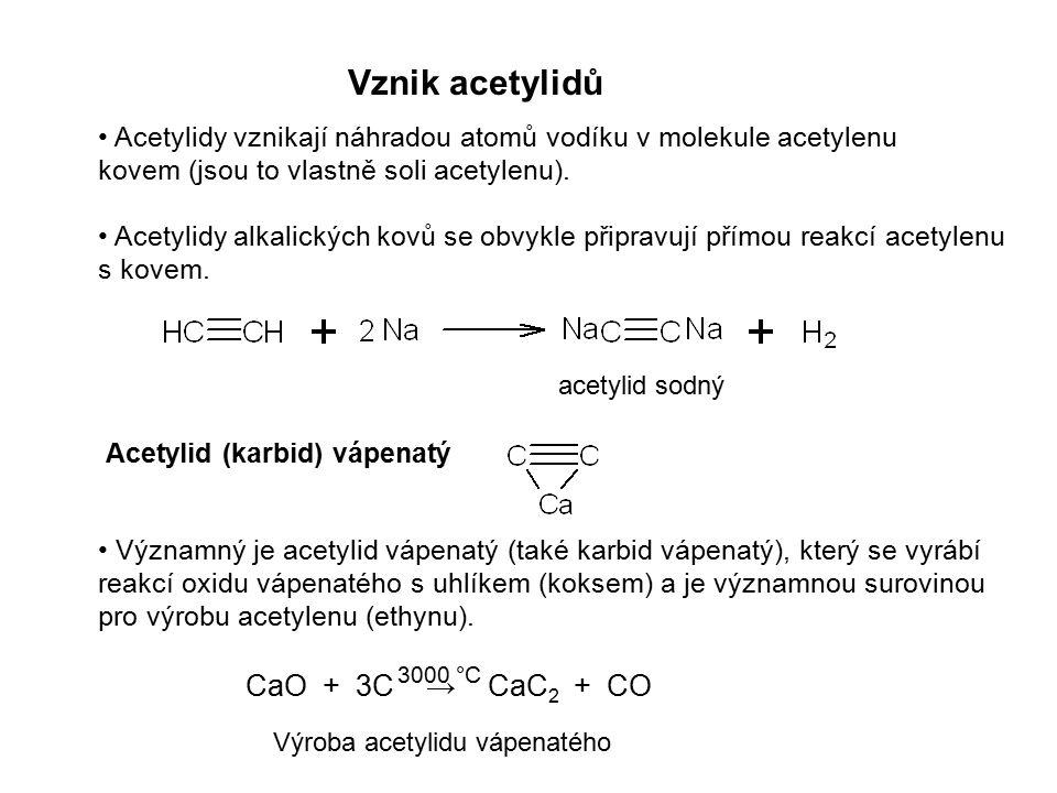Vznik acetylidů Acetylidy vznikají náhradou atomů vodíku v molekule acetylenu kovem (jsou to vlastně soli acetylenu). Acetylidy alkalických kovů se ob