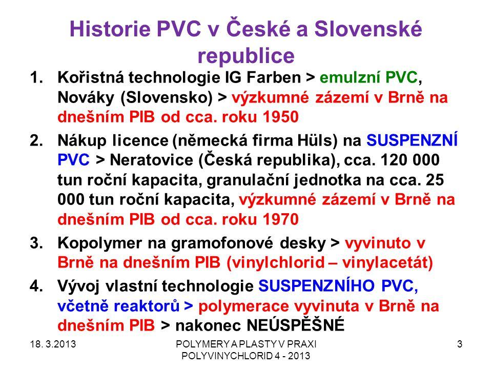 POLYVINYLCHLORID ( zkratka PVC ) - základní informace 1 18.
