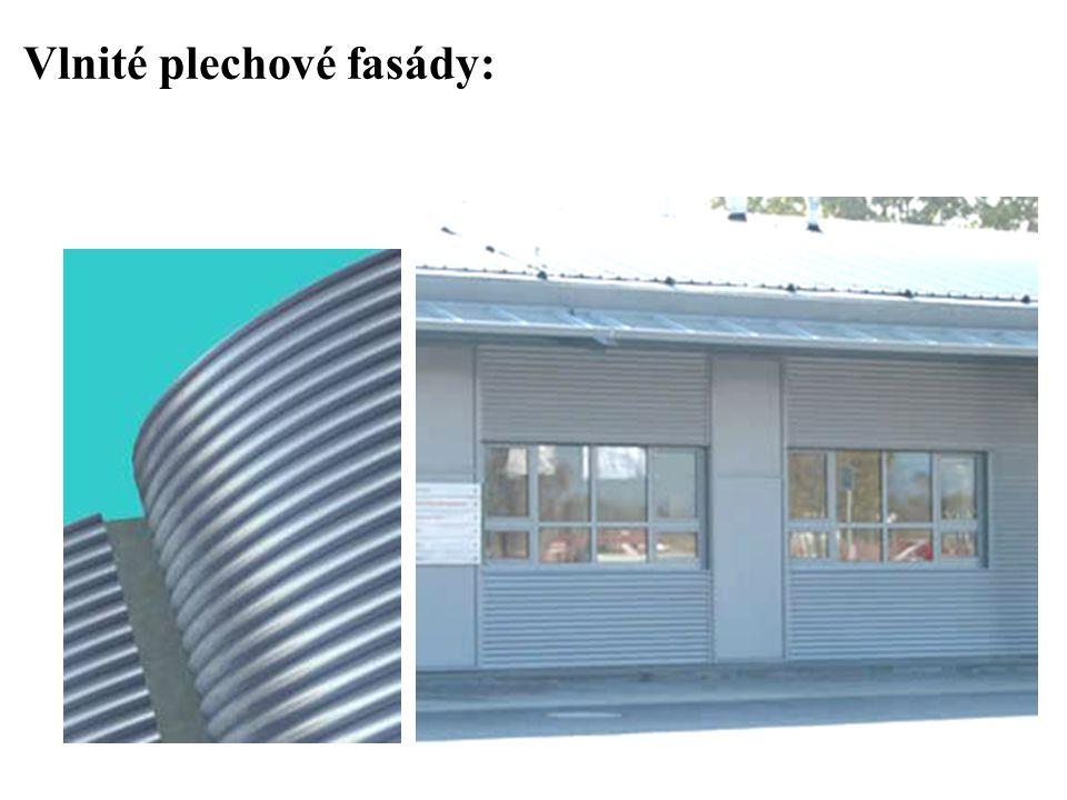 SEZNAM PŘÍLOH Vlnité plechové fasády: