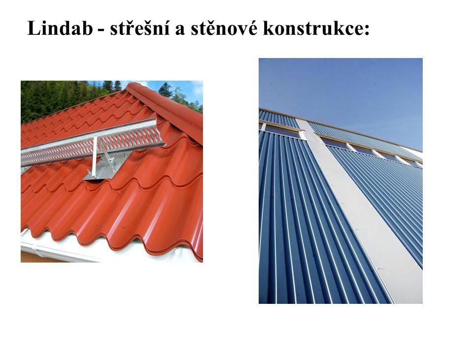 SEZNAM PŘÍLOH Lindab - střešní a stěnové konstrukce:
