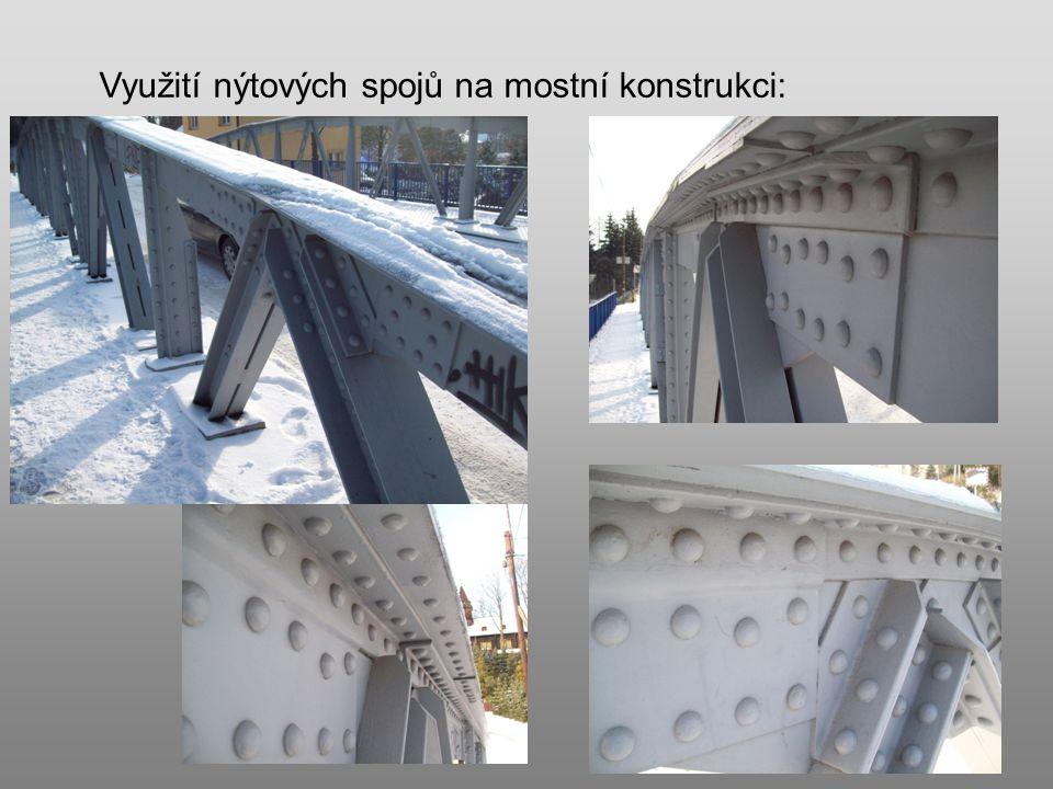 Využití nýtových spojů na mostní konstrukci: