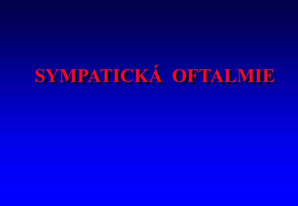 SYMPATICKÁ OFTALMIE