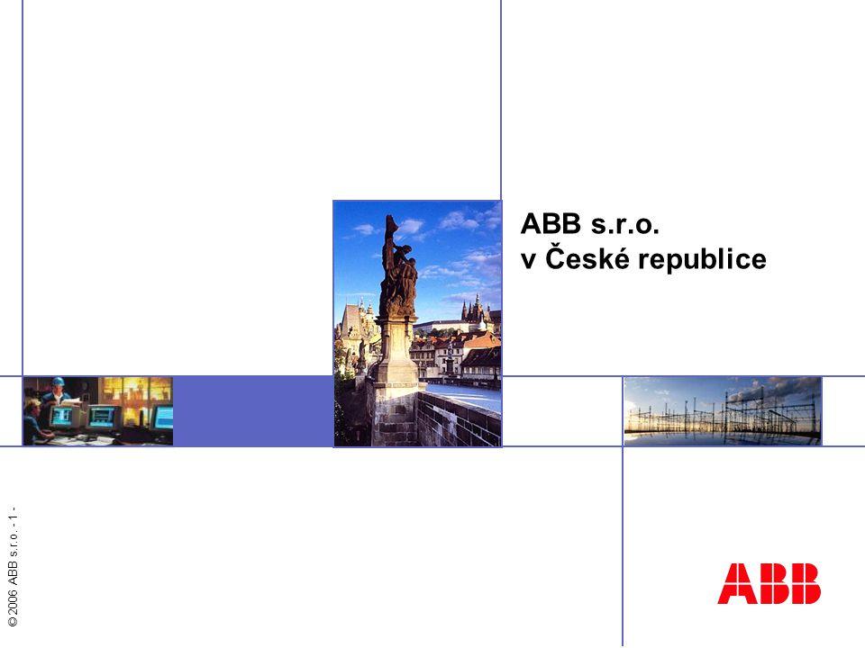 © 2006 ABB s.r.o. - 1 - ABB s.r.o. v České republice