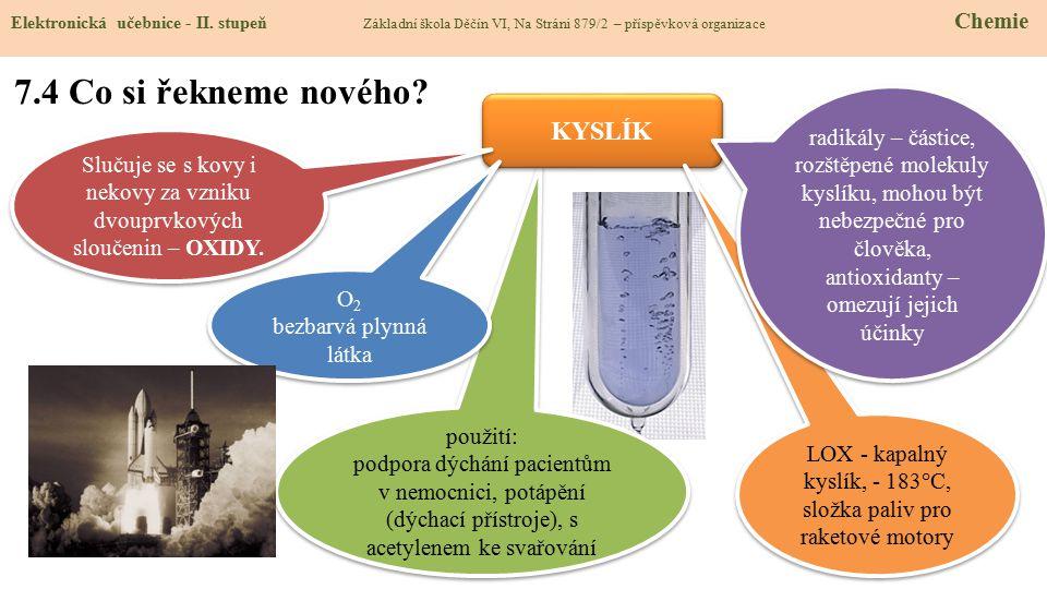 použití: podpora dýchání pacientům v nemocnici, potápění (dýchací přístroje), s acetylenem ke svařování použití: podpora dýchání pacientům v nemocnici