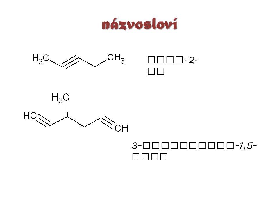 názvosloví PENT -2- YN 3- METHYLHEXA -1,5- DIYN