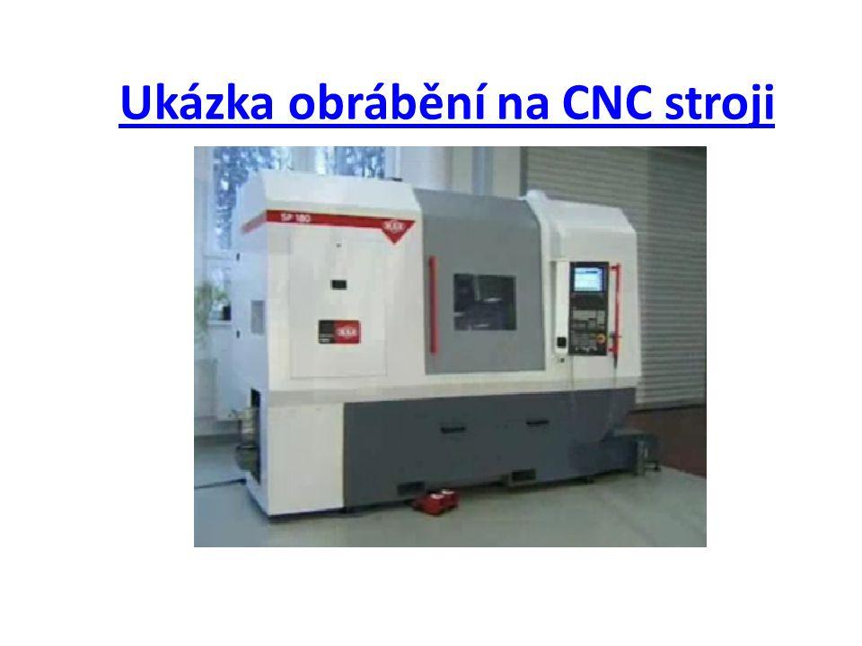 Ukázka obrábění na CNC stroji
