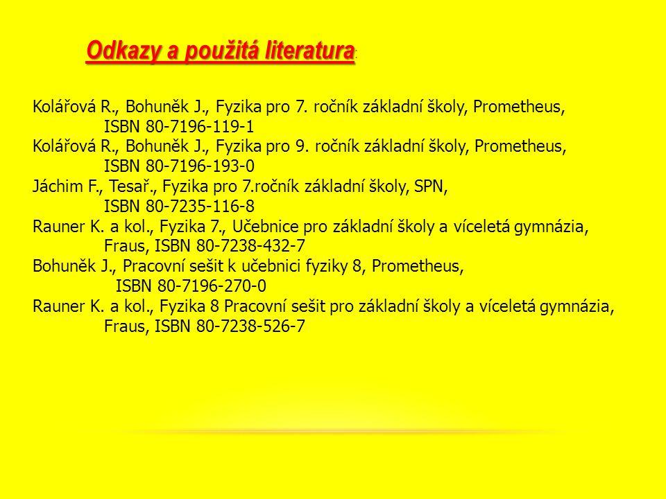 Kolářová R., Bohuněk J., Fyzika pro 7.