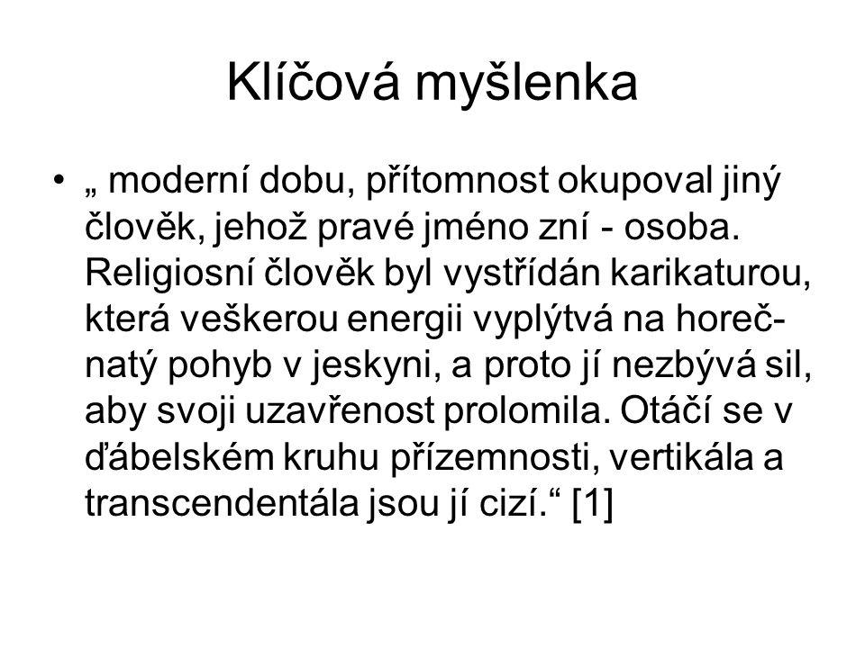 Život a dílo 1926 Praha 2003 Praha pův.marx.fil ovlivněný fenomen.