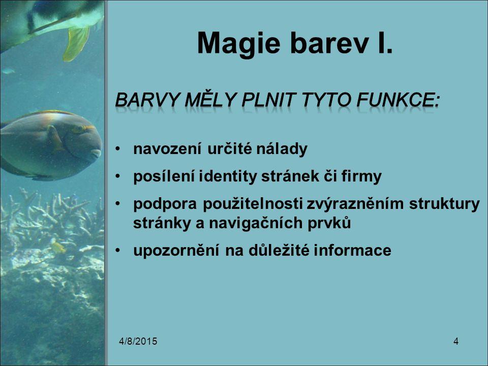 Magie barev I. 4/8/20154