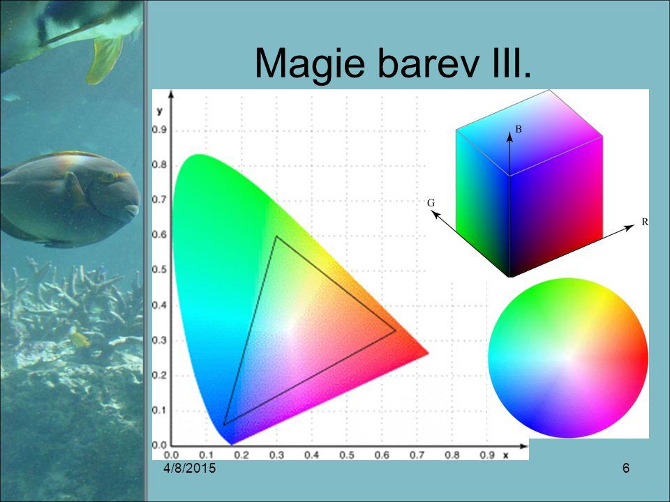 Magie barev III. 4/8/20156