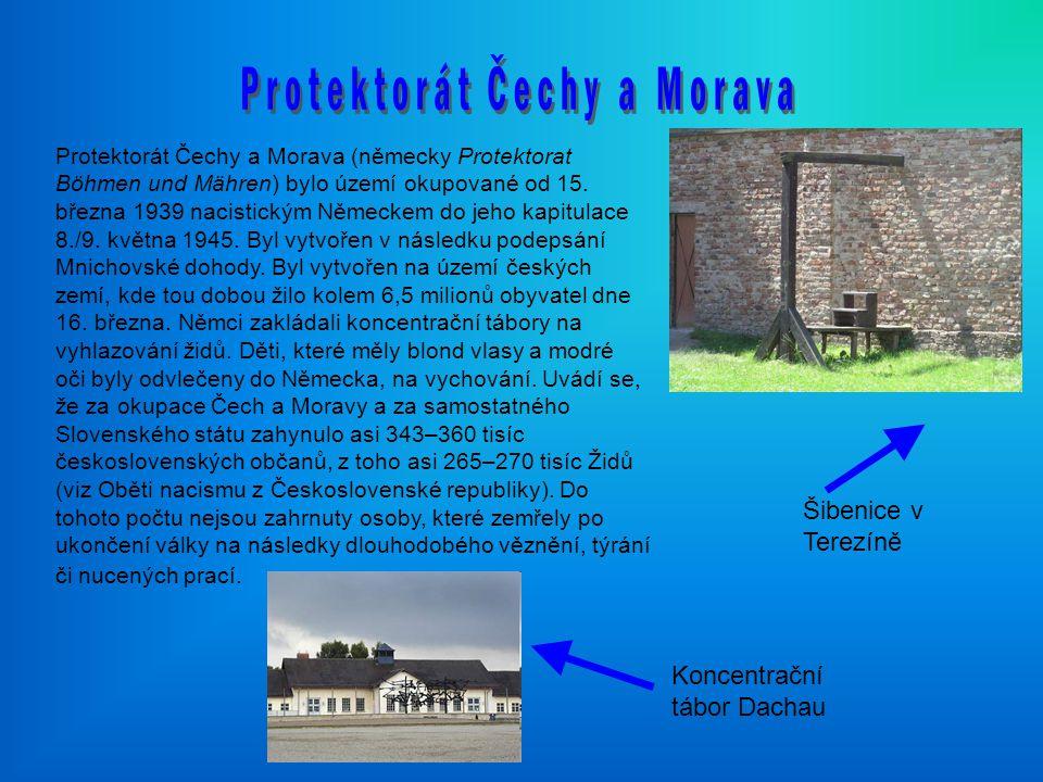 Protektorát Čechy a Morava (německy Protektorat Böhmen und Mähren) bylo území okupované od 15. března 1939 nacistickým Německem do jeho kapitulace 8./