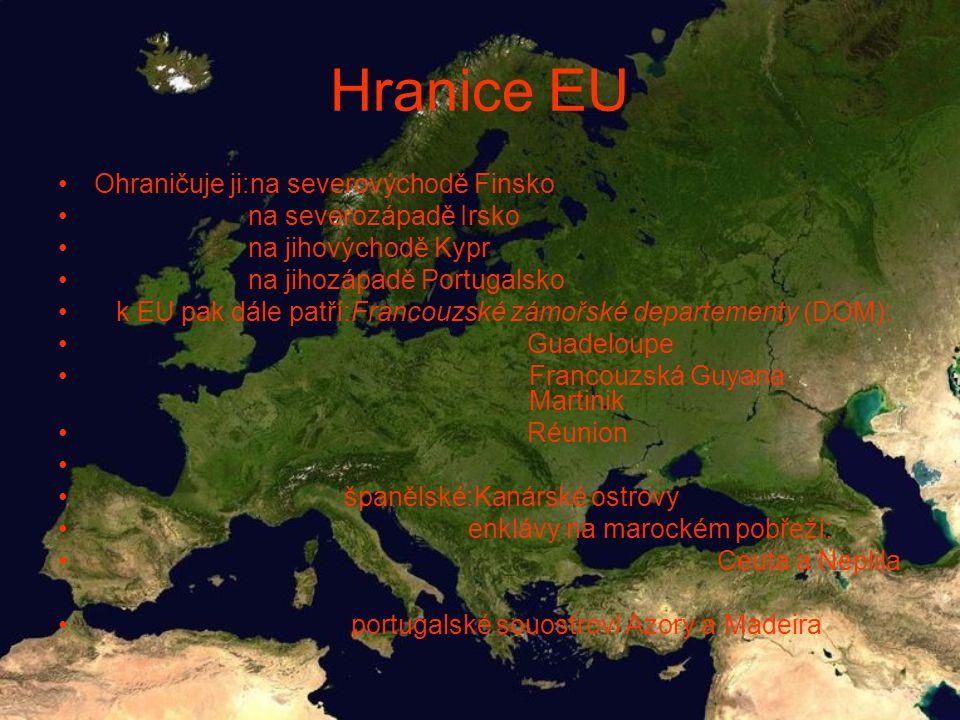 Hranice EU Ohraničuje ji:na severovýchodě Finsko na severozápadě Irsko na jihovýchodě Kypr na jihozápadě Portugalsko k EU pak dále patří:Francouzské zámořské departementy (DOM): Guadeloupe Francouzská Guyana Martinik Réunion španělské:Kanárské ostrovy enklávy na marockém pobřeží: Ceuta a Neplila portugalské souostroví Azory a Madeira
