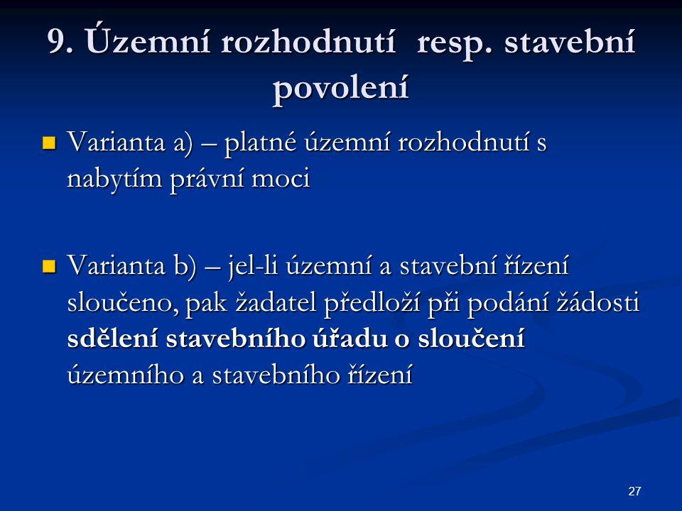 27 9. Územní rozhodnutí resp.