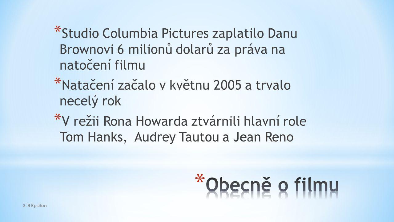 * Studio Columbia Pictures zaplatilo Danu Brownovi 6 milionů dolarů za práva na natočení filmu * Natačení začalo v květnu 2005 a trvalo necelý rok * V režii Rona Howarda ztvárnili hlavní role Tom Hanks, Audrey Tautou a Jean Reno 2.B Epsilon